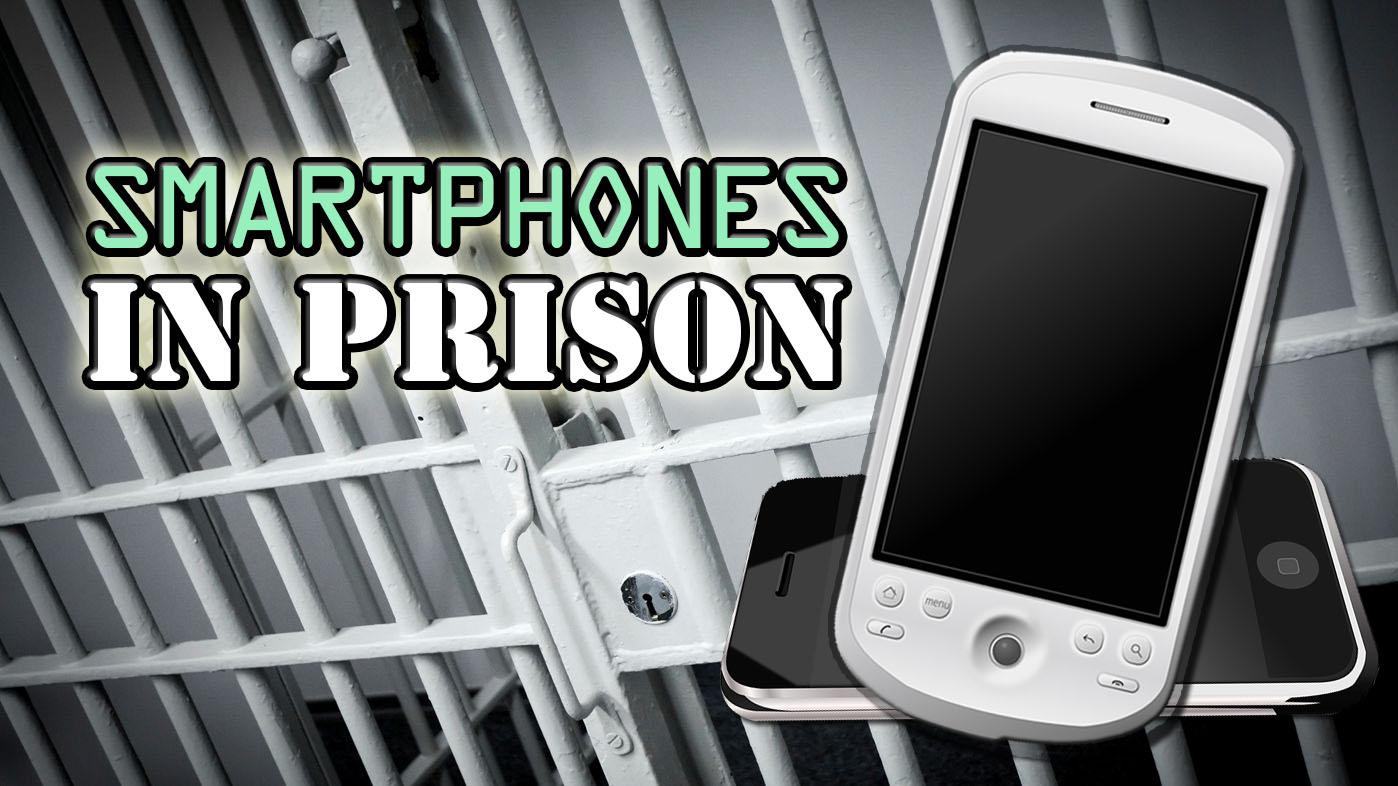 smartphonesinprison1_169744