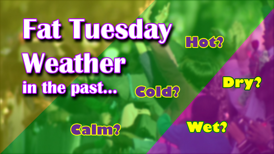 Fat Tuesday Weather in the Past_1517867623344.jpg.jpg