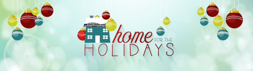 home_for_the_holidays_17_0831_820x231_header_1541042717777.jpg
