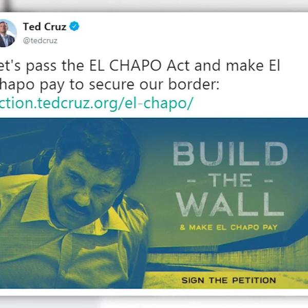 VIDEO: Ted Cruz pushes for El Chapo to pay for border wall