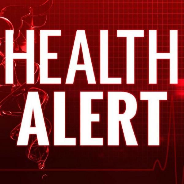 health alert_1528997650936.jpg.jpg